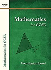 Maths for GCSE Textbook: Foundation (for the Grade 9-1 Course) (CGP GCSE Maths 9-1 Revision)