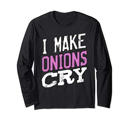 I Make Onions Cry Ausbildungsberuf Koch Beruf Gerichte Langarmshirt