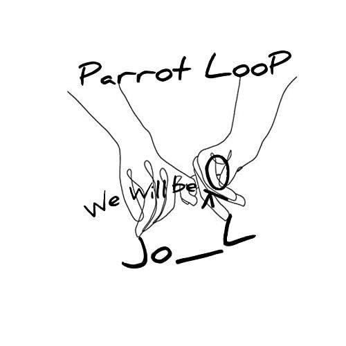 Jo_L & Parrot Loop