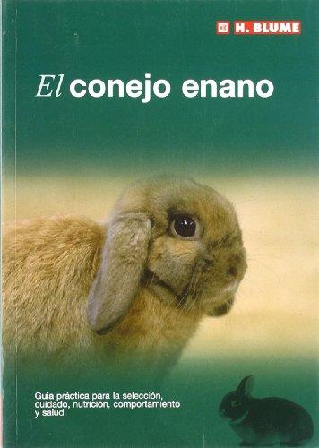 El conejo enano: 3 (Mascotas)