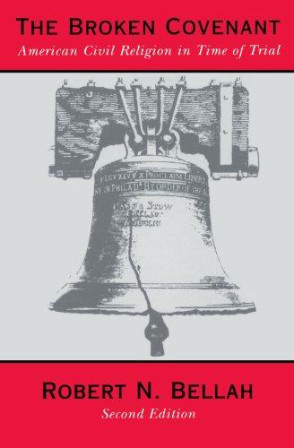 The Broken Covenant: American Civil Religion in Time of...
