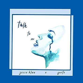 Talk to Me (feat. Jesse Bluu)