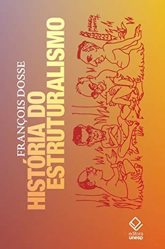 História do estruturalismo - Volumes 1 e 2
