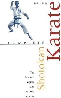 Complete Shotokan Karate: History, Philosophy, and Practice (Tuttle Martial Arts)
