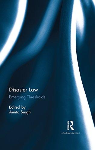 Disaster Law: Emerging Thresholds (English Edition)
