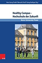 Healthy Campus - Hochschule Der Zukunft (Applied Research in Psychology and Evaluation) (German Edition)