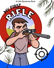 Best my first rifle book Reviews
