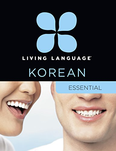 Compare Textbook Prices for Living Language Korean, Essential Edition: Beginner course, including coursebook, 3 audio CDs, Korean reading & writing guide, and free online learning Box Pap/Co Edition ISBN 9780307972248 by Living Language,Roh, Jaemin