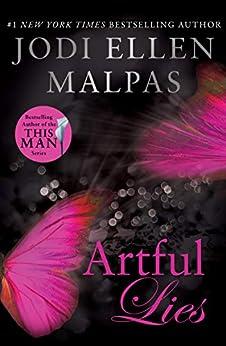 Artful Lies (The Hunt Legacy Duology Book 1) by [Jodi Ellen Malpas]