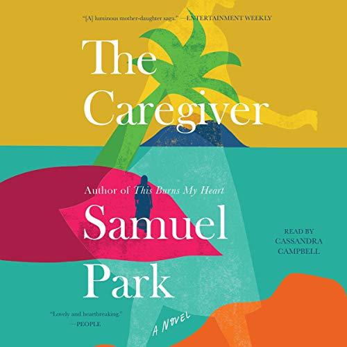The Caregiver Audiobook By Samuel Park cover art