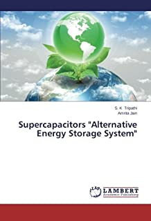 Best supercapacitors alternative energy storage systems Reviews