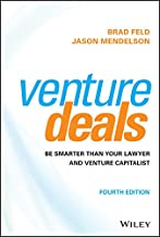 Venture Deals: Be Smarter Than Your Lawyer and Venture Capitalist (English Edition)
