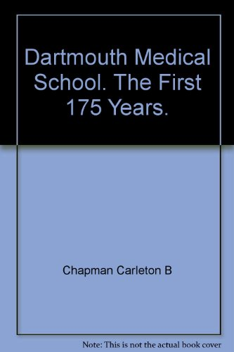 Dartmouth Medical School First 175 Years