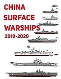 China Surface Warships: 2019 - 2020 - Luis Ayala