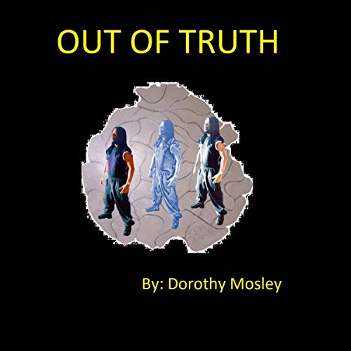 Out of Truth audiobook cover art