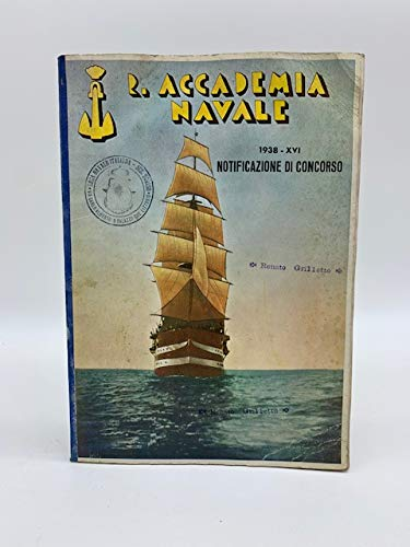 R. Accademia navale 1938-XVI. Notificazione di concorso