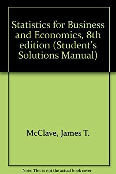 Statistics for Business and Economics, 8th edition (Student's Solutions Manual) 0130274224 Book Cover