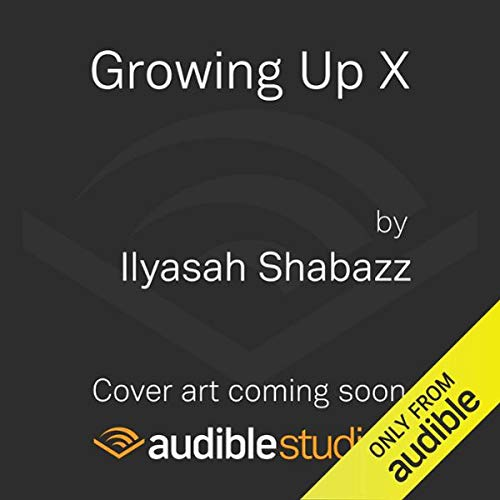 Growing Up X audiobook cover art