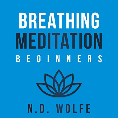 Download Breathing Meditation: For Beginners audio book
