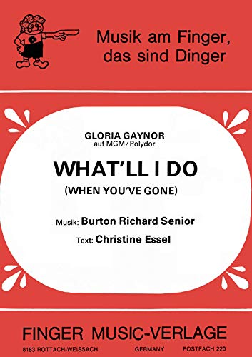 What\'ll I DO: When You\'ve Gone (English Edition)