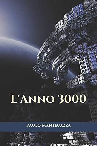 L'Anno 3000 (Triamazikamno Editions)