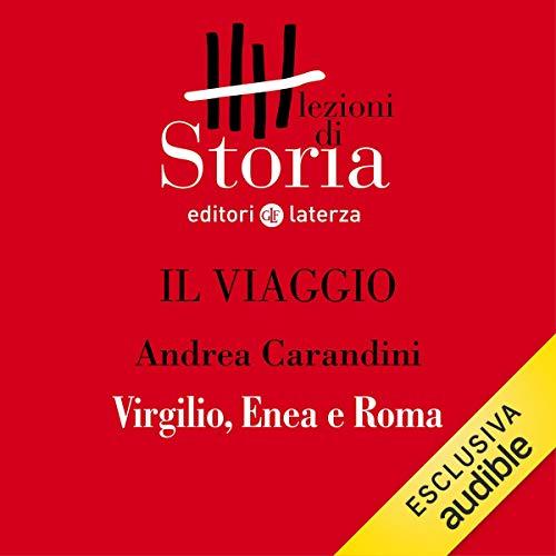 Il viaggio - Le origini. Virgilio, Enea e Roma copertina