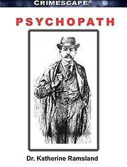 Psychopath (Crimescape) by [Dr. Katherine Ramsland, Marilyn J. Bardsley]
