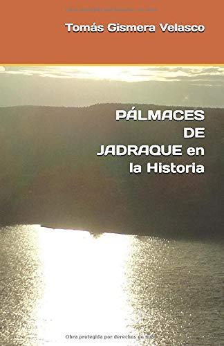 PÁLMACES DE JADRAQUE en la Historia