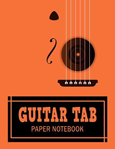 Guitar Tab Paper Notebook: Blank Bass Tablature Sheet for Guitar Lovers (Guitar Gifts)