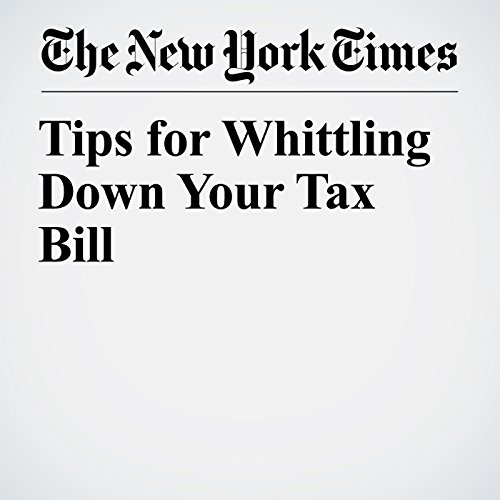 Tips for Whittling Down Your Tax Bill copertina