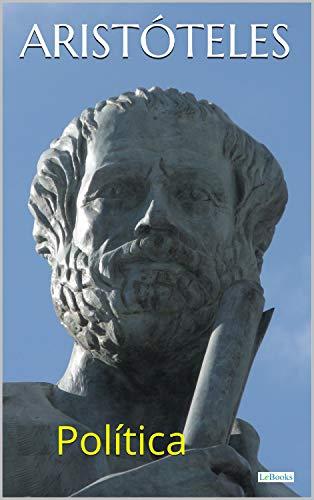 Aristóteles: Política (Coleção Filosofia)