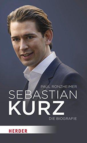 Amazon Com Sebastian Kurz Die Biografie German