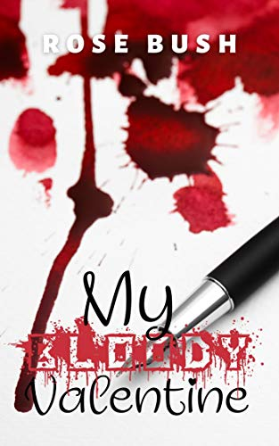 My Bloody Valentine by [Rose Bush]