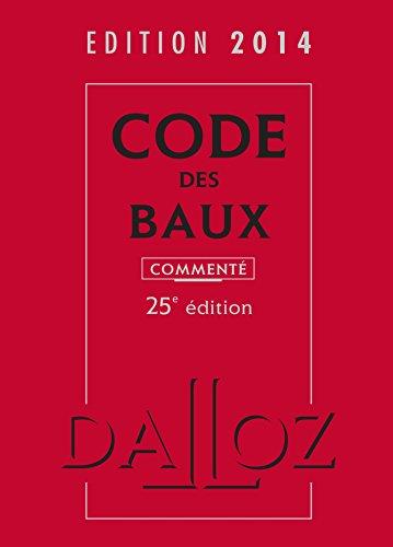 Code des baux 2014, commenté - 25 e éd.