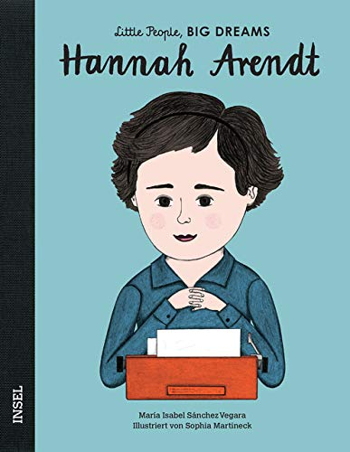 Hannah Arendt: Little People, Big Dreams. Deutsche Ausgabe