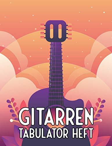 Gitarren Tabulator Heft: Blanko - Leere Tabs und Akkorde - Große Lineatur - Gitarrist Notenheft - Leere Notensysteme - Tabulator und Akkord Notenblock - Ca. DIN A5