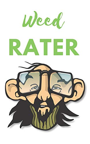 Weed Rater: A handy logbook to mark your way through the world of weed
