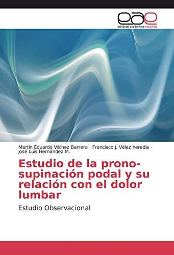 Vílchez Barrera, M: Estudio de la prono-supinación podal y s ⭐