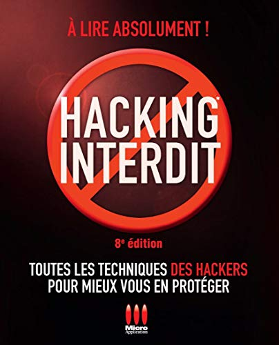 HACKING INTERDIT. 8ÈME ÉDITION