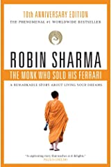 The Monk Who Sold His Ferrari: A Remarkable Story About Living Your Dreams Kindle Edition