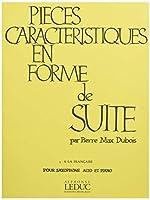 デュボア : 性格的小品集 フランス風に (サクソフォン、ピアノ) ルデュック出版