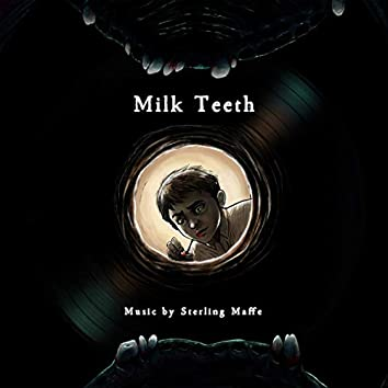 Milk Teeth (Original Motion Picture Soundtrack)