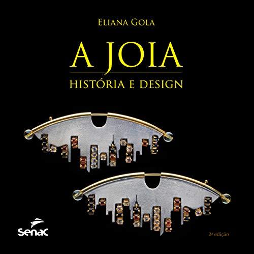 A jóia - História e design
