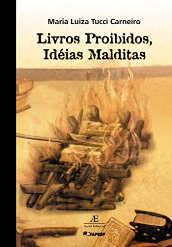 Livros Proibidos, Ideias Malditas: O DEOPS e as Minorias Silenciadas