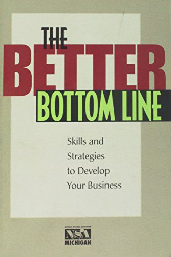 Download The Better Bottom Line: Steps And Strategies to Develop Your Business 0966473280