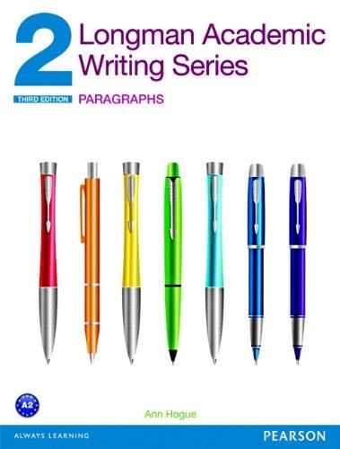 Longman Academic Writing Series 2: Paragraphs (3rd Edition)