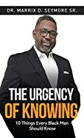 The Urgency of Knowing