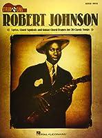 Robert Johnson: Lyrics, Chord Symbols and Guitar Chord Frames for 20 Classic Songs: Guitar-vocal (Strum & Sing)