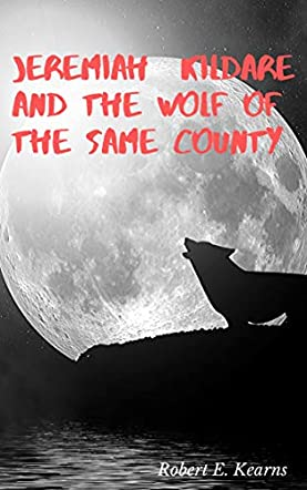 Jeremiah Kildare and The Wolf of the Same County