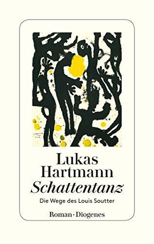 Buchseite und Rezensionen zu 'Schattentanz: Die Wege des Louis Soutter' von Lukas Hartmann